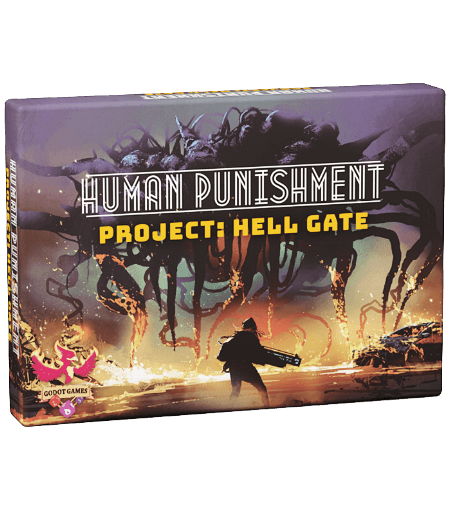 Human Punishment: Project Hell Gate