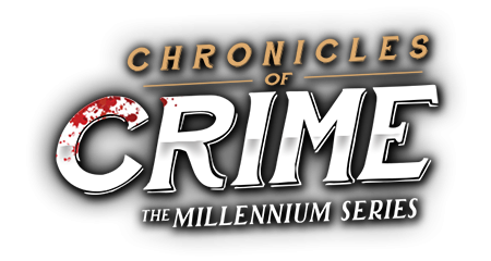 Chronicles of Crime - The Millenium Series Logo